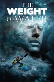 The Weight of Water (2018)