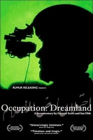 مترجم أونلاين و تحميل Occupation: Dreamland 2005 مشاهدة فيلم