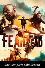 Fear the Walking Dead: Temporadas 5