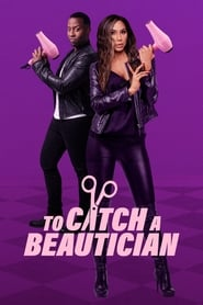 To Catch A Beautician - Season 1