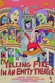 Yelling Fire In An Empty Theater