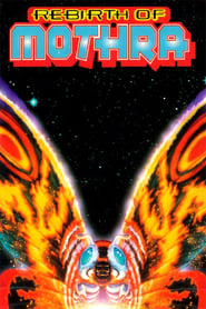 Rebirth of Mothra (1996)
