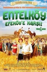 Entelköy Efeköy'e Karşı 2011