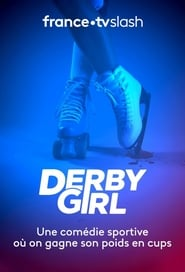 Derby Girl saison 1