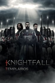 Knightfall – Templários (2017) Assistir Online – Baixar Mega – Download Torrent
