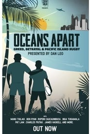 Oceans Apart: Greed, Betrayal and Pacific Island Rugby (2020) torrent