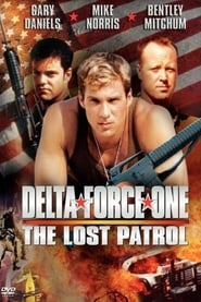 Delta Force One: The Lost Patrol (2000)
