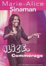Alice. commérage 2014