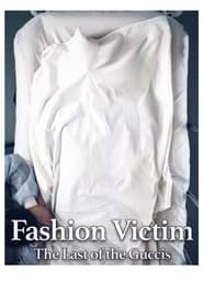 Fashion Victim: The Last of the Guccis 1998