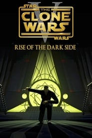 Star Wars: The Clone Wars – Episode V: Rise of the Dark Side
