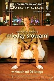 Między słowami (2003) Online Lektor PL