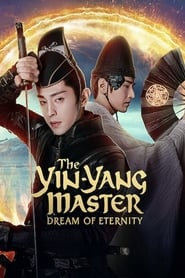 The Yin Yang Master: Dream of Eternity (2020)