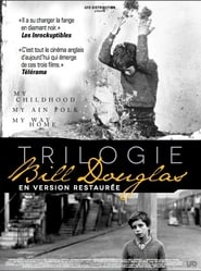Regarder Trilogie Bill Douglas: Mon enfance