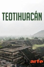 Teotihuacán – Les trésors de la cité des dieux 2016