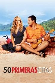 50 Primeras Citas Película Completa HD 720p [MEGA] [LATINO] 2004