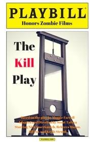 The Kill Play