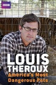 Louis Theroux: America's Most Dangerous Pets (2011)