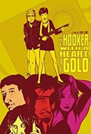 The Hooker with a Heart of Gold (2011)