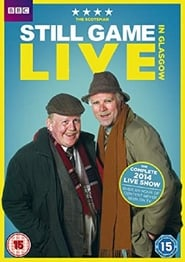 Still Game: Live in Glasgow