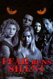 Fear Runs Silent
