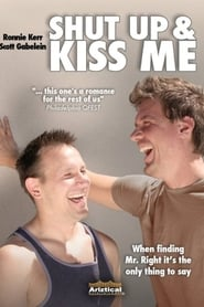 Shut Up and Kiss Me (2010)
