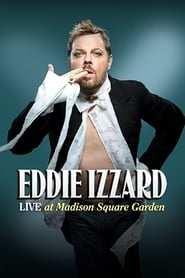 Eddie Izzard: Live at Madison Square Garden 2011
