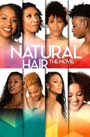 Natural Hair the Movie (2019)