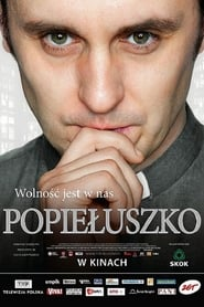 Popieluszko: Freedom Is Within Us 2009
