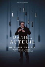 Daniel Auteuil - Déjeuner en l'air 2021