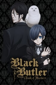 Black Butler: Book of Murder (2014)