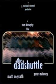 The Dadshuttle (1996)