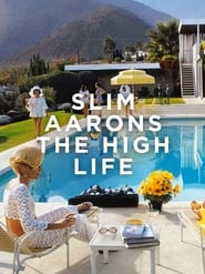 Slim Aarons: The High Life (2016)