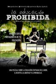 La educación prohibida 2012