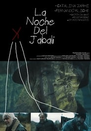 The Night Of The Wild Boar / La Noche Del Jabali 2016