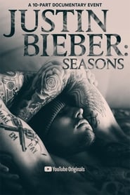 Justin Bieber: Seasons (TV Series 2020– )