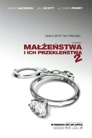 Małżeństwa i ich przekleństwa 2 (2010) Zalukaj Online Cały Film Lektor PL