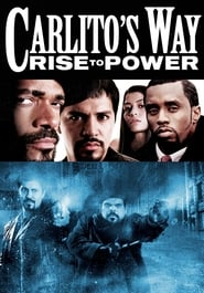Carlito's Way: Rise to Power – Ascensiunea lui Carlito (2005)