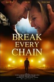 Break Every Chain (2021) torrent