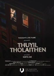 Thuyil Tholaithen (2021)