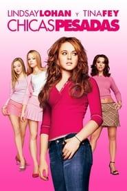 Chicas malas (2004) | Mean Girls