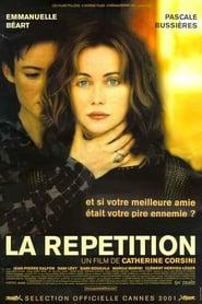 Replay / La Repetition / Η Πρόβα (2001)