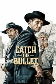 Poster Catch the Bullet 2021