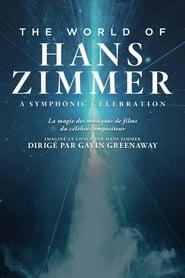 The World of Hans Zimmer - A Symphonic Celebration 2018