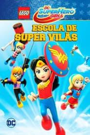 Lego DC Super Hero Girls – Escola de Super Vilãs