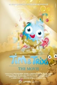 Tim & Trixi Tropf – The Movie