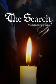 The Search – Manufacturing Belief (2019)