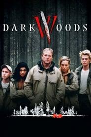 Dark Woods (2003)