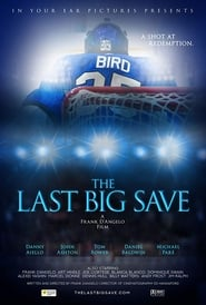 The Last Big Save (2019)