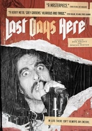 Last Days Here (2011)