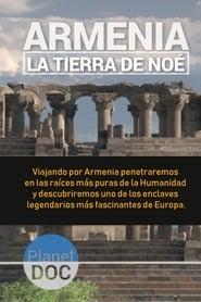 Armenia, la tierra de Noé